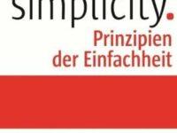 Prinzipien der Einfachheit: Warum kompliziert, wenn es auch einfach geht?