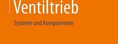 KH-Buchtipp: Ventiltrieb – Systeme und Komponenten