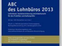 Über 1.000 Stichworte im  'ABC des Lohnbüros 2013'