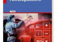 Buch 'Fachmathematik für Lackierer' auf Auszubildende zugeschnitten