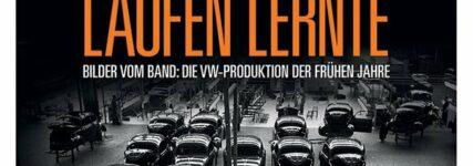 KH-Buchtipp: Die Volkswagen-Produktion der frühen Jahre