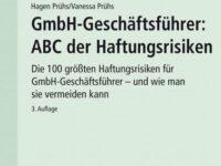 Das ABC der Haftungsrisiken als Ratgeber für den GmbH-Geschäftsführer