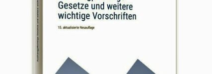 Fünfzehnte Auflage der 'Neuen aushangpflichtigen Gesetze' erschienen