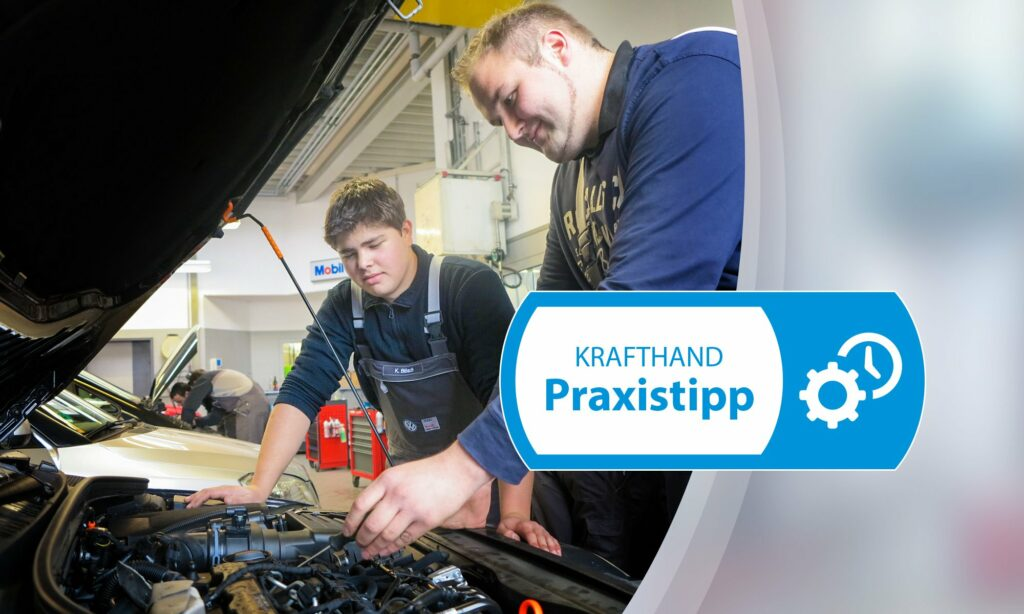 Krafthand Praxistipp